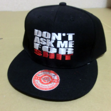 Don't Ask Me For Shit Snapback Cap